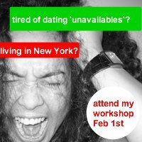 attend the you're not going crazy, they're unavailable workshop