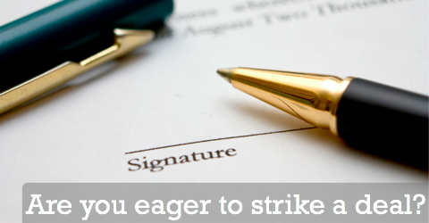 are you eager to strike a relationship deal?