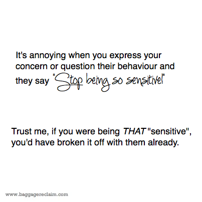 Are You Being 'Too Sensitive'?