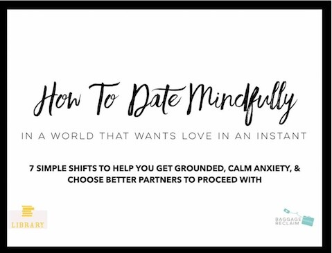 How To Date Mindfully In A World That Wants Love In An Instant