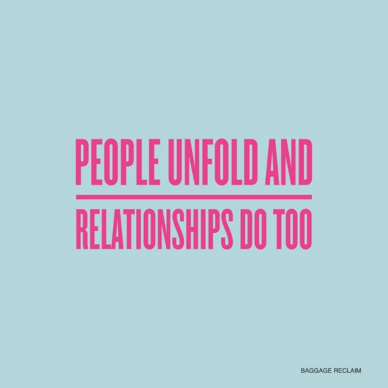 people unfold and relationships do too
