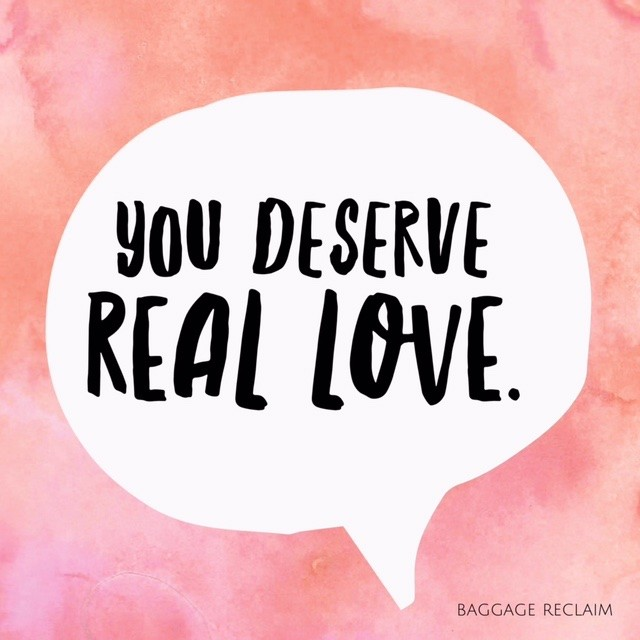 you deserve real love