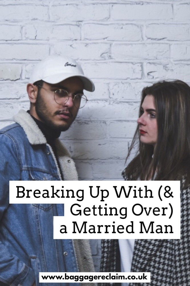 Getting over an affair with a married man