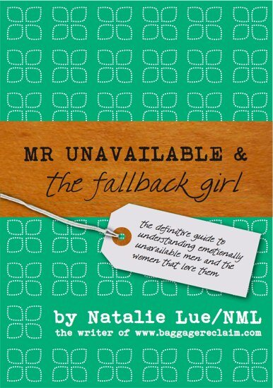 Mr Unavailable and the Fallback Girl - A Guide to Emotional Unavailability