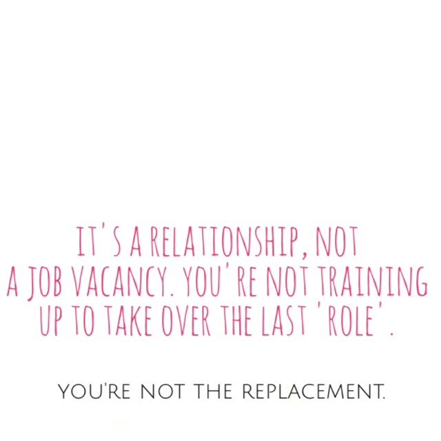 It's a relationship not a job vacancy!