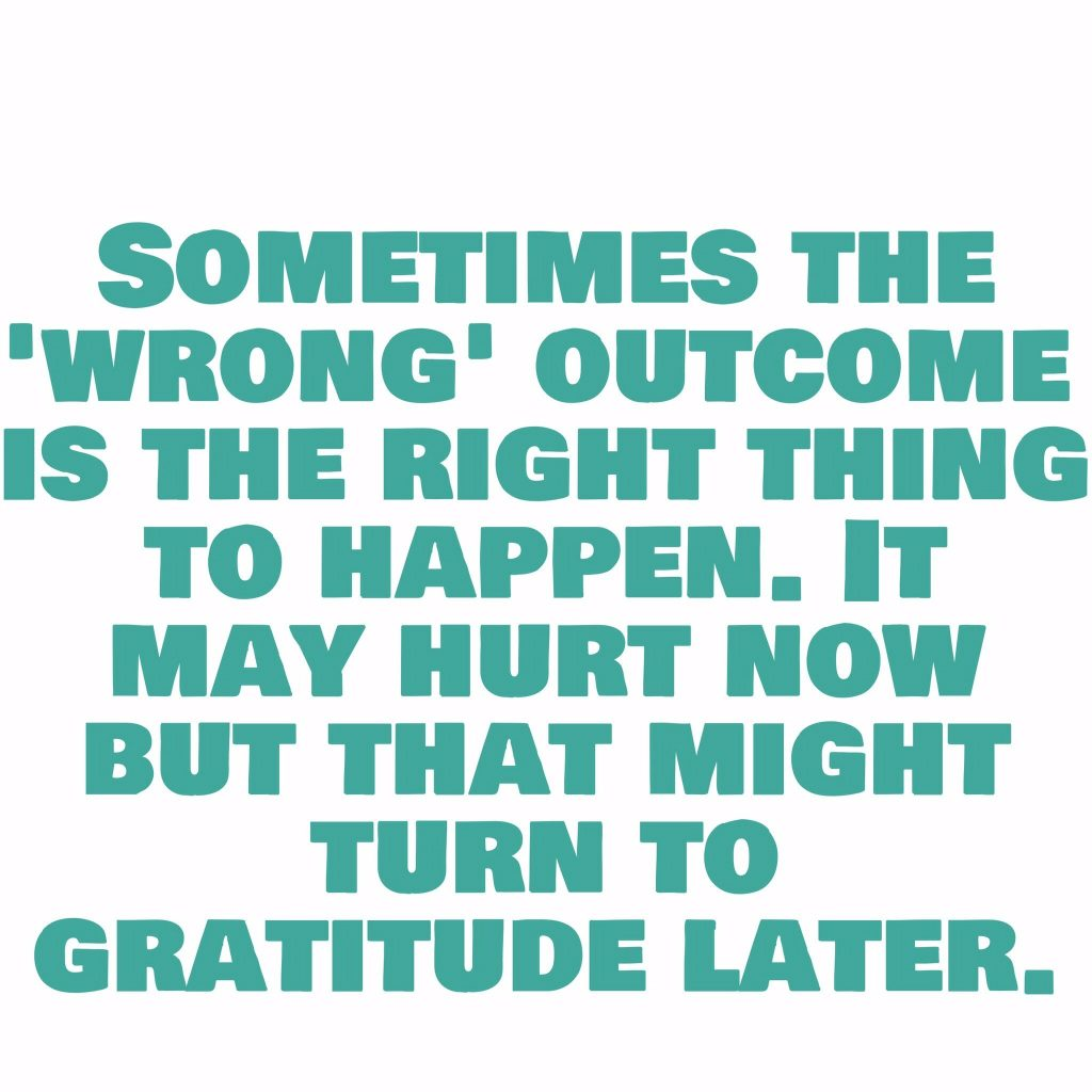 Sometimes the wrong outcome is the right one