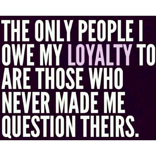 Being Loyal Is A Great Quality Don T Mix It Up With Servitude