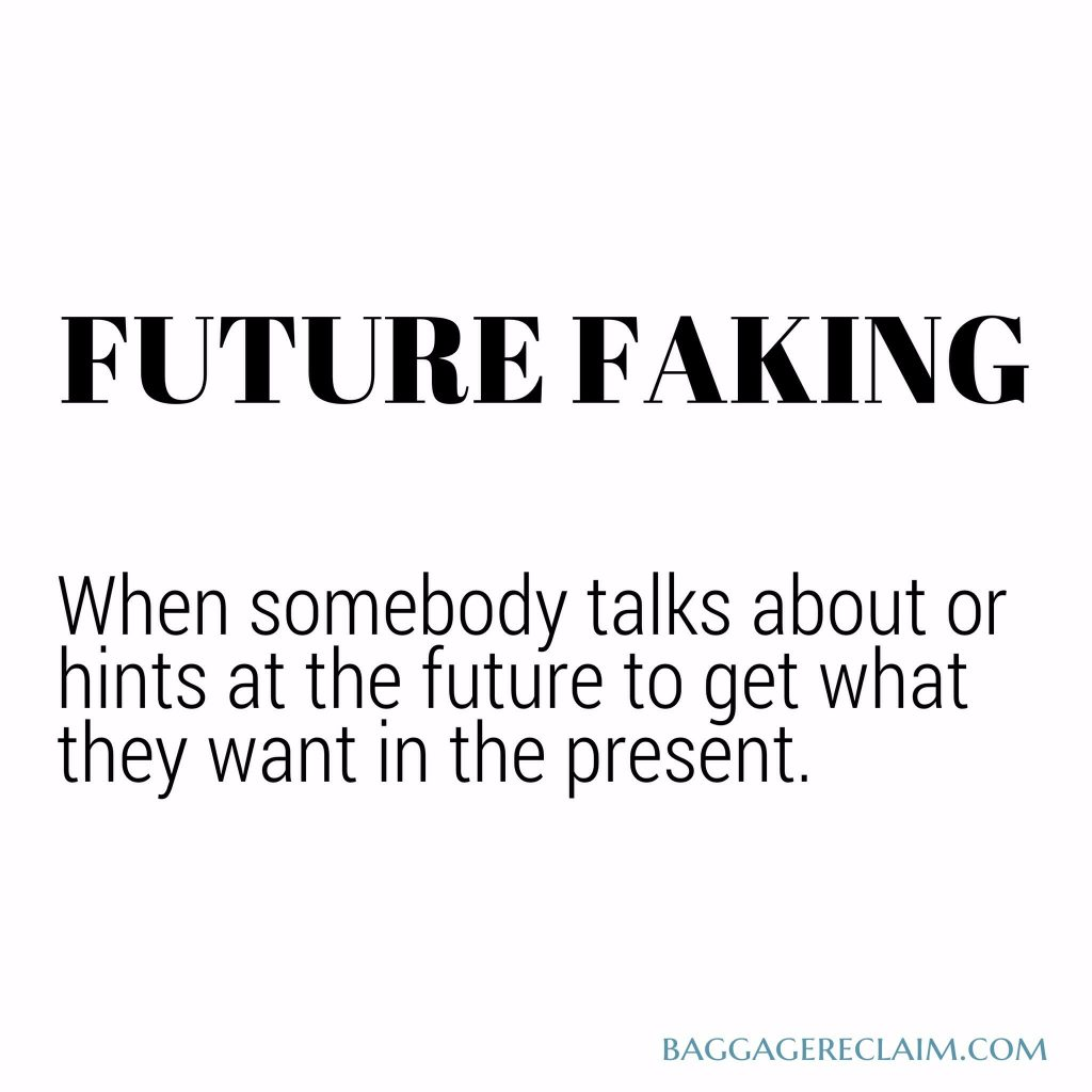 Future Faking