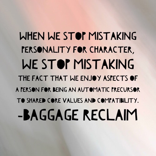 Theres a difference between personality and character baggage earlier this year i cant believe its already december i explained how charming tends to be a precursor to code red problems mistaking charm as being fandeluxe Gallery
