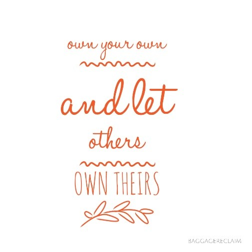 Own your own and let others own theirs