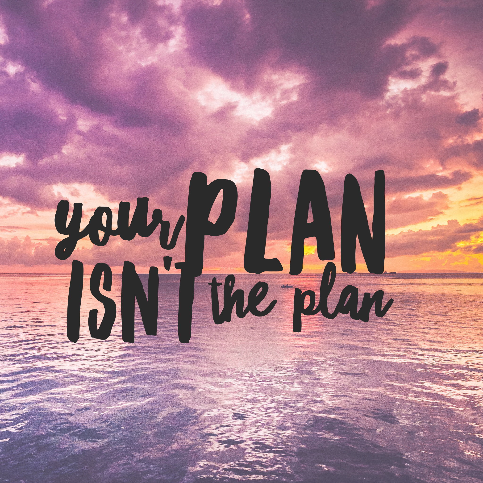 Your Plan Isn't The Plan