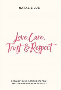 Love, Care, Trust and Respect book cover