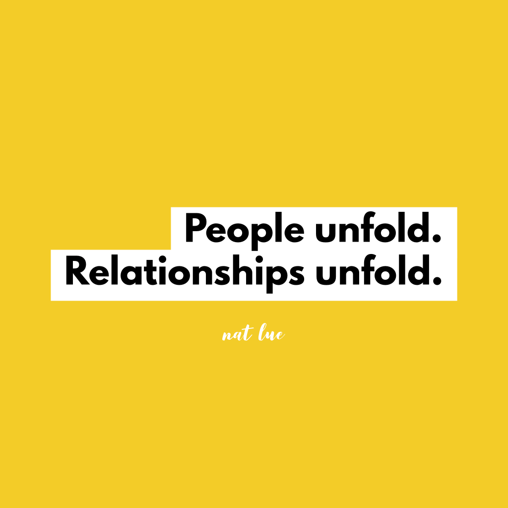 people unfold. relationships unfold. Natalie Lue