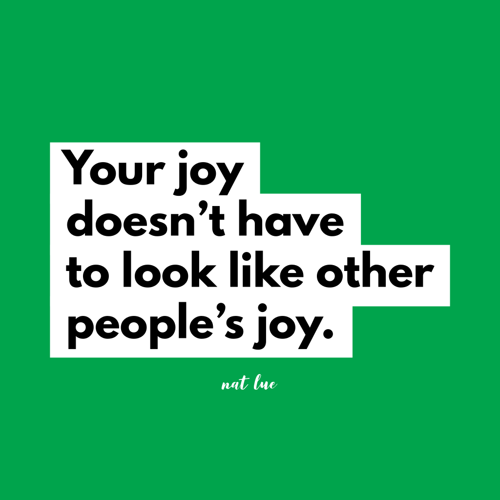 Your joy doesn't haven't to look like other people's joy. Quote about stressing over Christmas