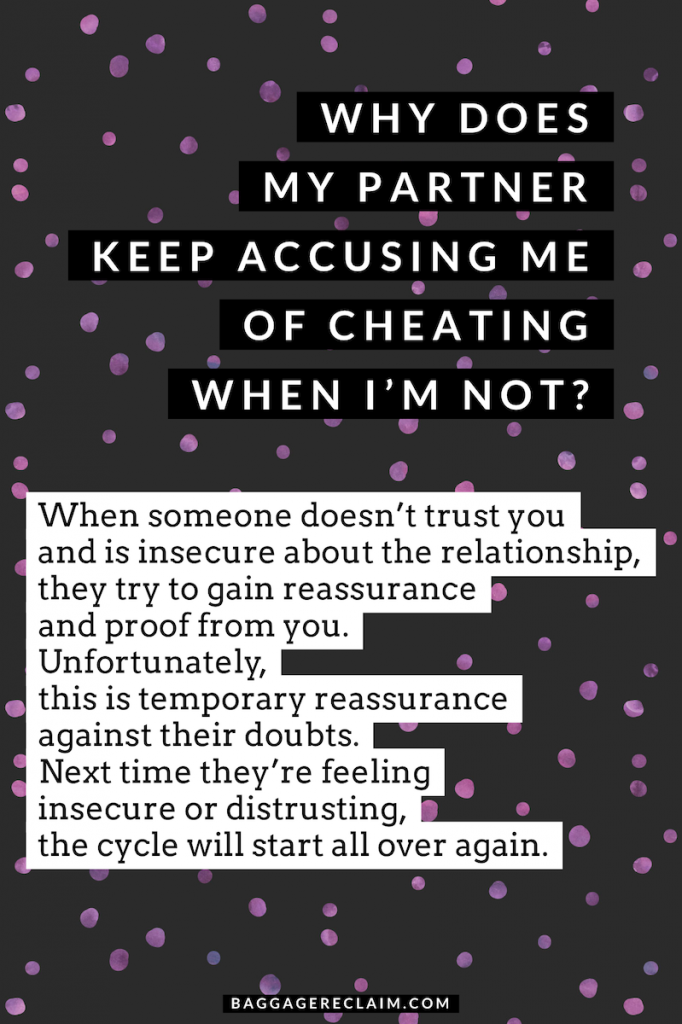 Why Does My Partner Keep Accusing Me of Cheating When I'm Not?