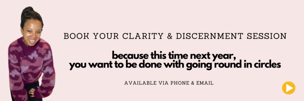 book your clarity and discernment session with Natalie Lue. because this time next year, you want to be done with going round in circles. available by phone and email