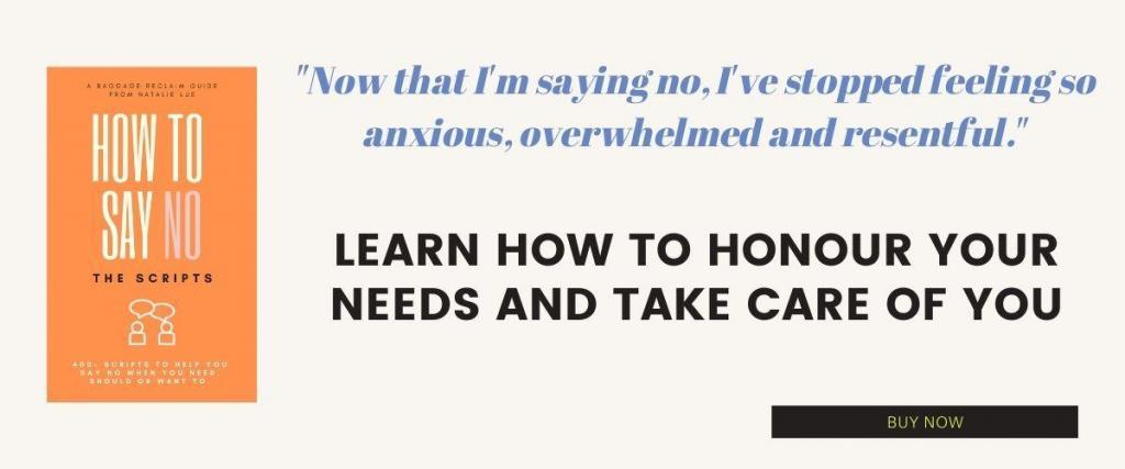 How To Say No: The Scripts by Natalie Lue. Learn how to honour your needs and take care of you.