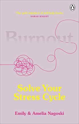 Burnout by Emily and Amelia Nagoski